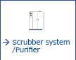Scrubber system/Purifier